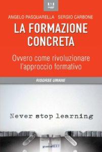 La formazione concreta di Angelo Pasquarella e Sergio Carbone